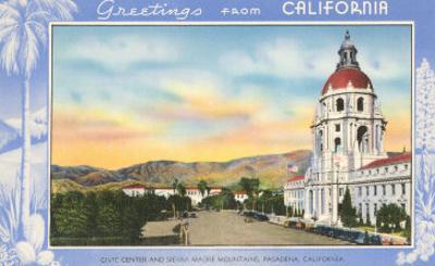 Greetings from California, Pasadena