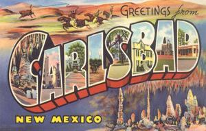 Greetings from Carlsbad, New Mexico