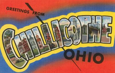 Greetings from Chillicothe, Ohio