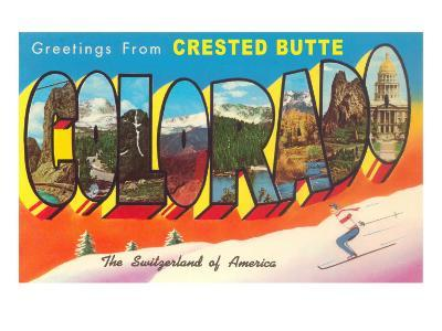 Greetings from Crested Butte, Colorado--Art Print