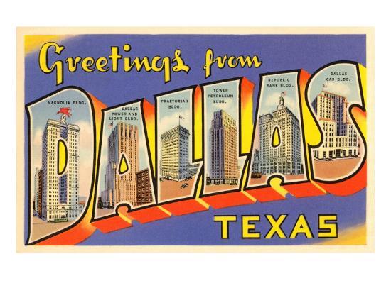 Greetings from Dallas, Texas--Art Print