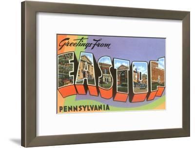 Greetings from Easton, Pennsylvania
