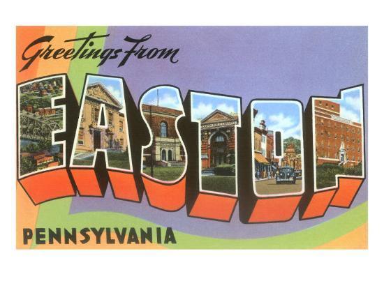 Greetings from Easton, Pennsylvania--Art Print