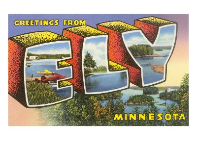Greetings from Ely, Minnesota--Art Print