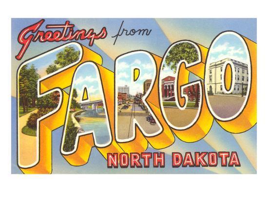 Greetings from Fargo, North Dakota--Art Print