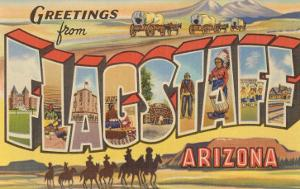 Greetings from Flagstaff, Arizona
