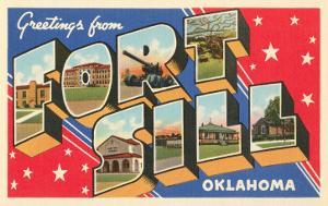 Greetings from Fort Sill, Oklahoma