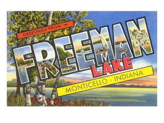 Greetings from Freeman Lake, Monticello, Indiana--Art Print