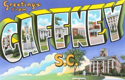 Greetings from Gaffney, South Carolina