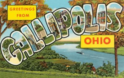 Greetings from Gallipolis, Ohio