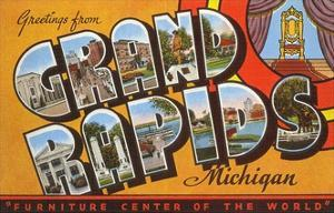 Greetings from Grand Rapids, Michigan, Furniture Center of the World
