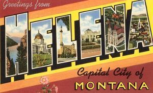 Greetings from Helena, Montana