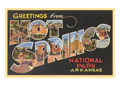 Greetings from Hot Springs, Arkansas--Art Print