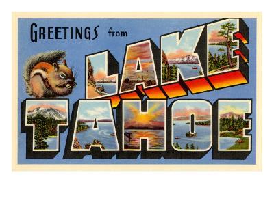 Greetings from Lake Tahoe, California--Art Print