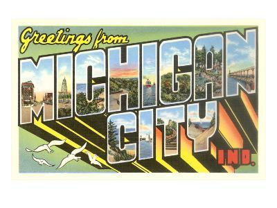 Greetings from Michigan City, Indiana--Art Print