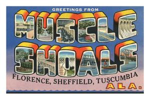 Greetings from Muscle Shoals, Alabama