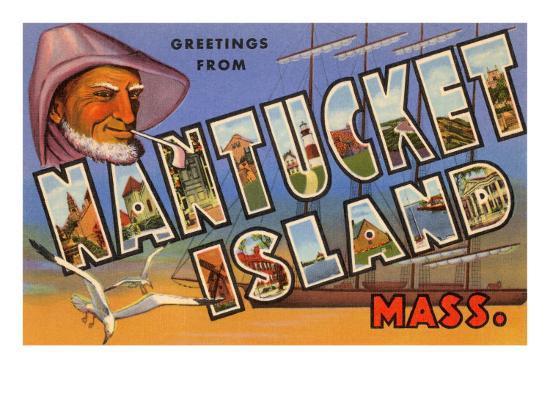 Greetings from Nantucket Island, Massachusetts--Art Print