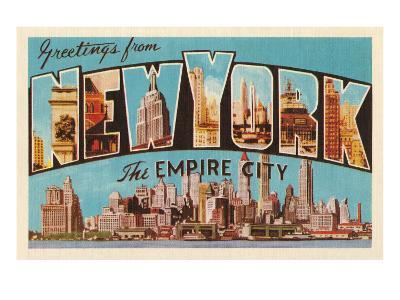Greetings from New York, the Empire City--Art Print