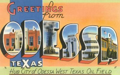 Greetings from Odessa, Texas