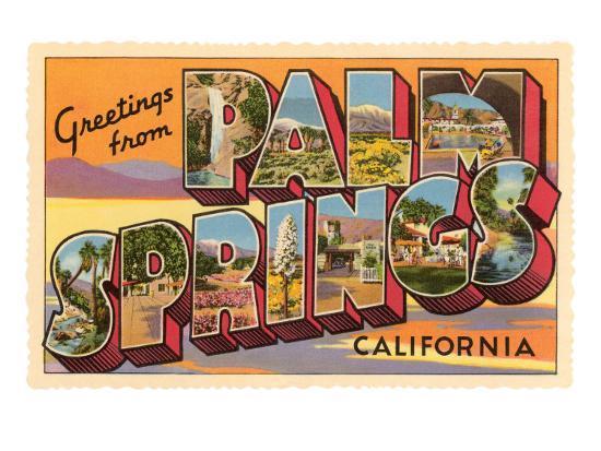 Greetings from Palm Springs, California--Art Print