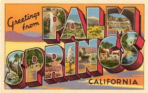 Greetings from Palm Springs, California