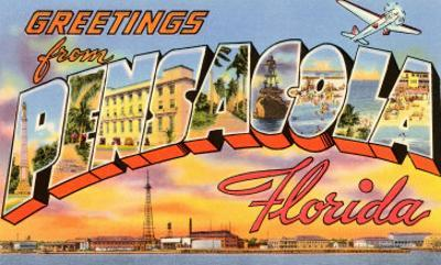 Greetings from Pensacola, Florida