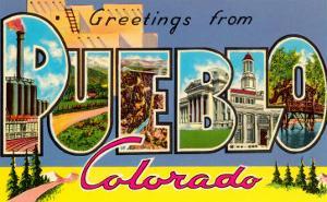 Greetings from Pueblo, Colorado