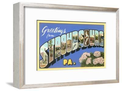 Greetings from Stroudsburg, Pennsylvania