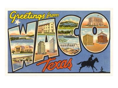 https://imgc.artprintimages.com/img/print/greetings-from-waco-texas_u-l-p5ph990.jpg?p=0