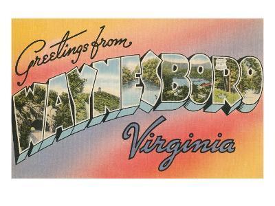 Greetings from Waynesboro, Virginia--Art Print