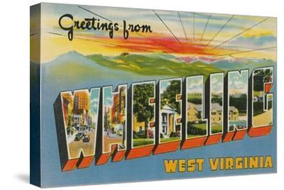 Greetings from Wheeling, West Virginia