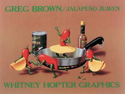Jalapeño Jeaven by Greg Brown