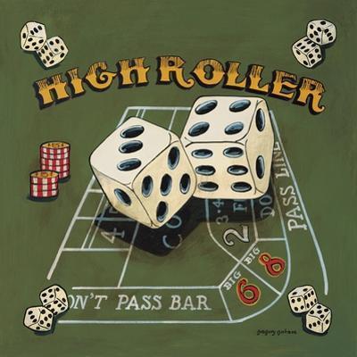 High Roller by Gregory Gorham