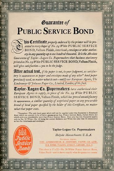'Guarantee of Public Service Bond - Taylor-Logan Co. Papermakers advert', 1919-Unknown-Giclee Print