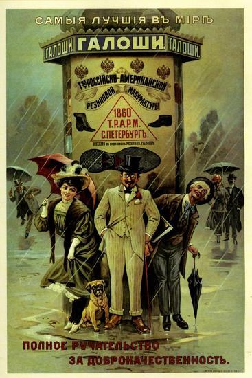 Guaranteed World's Best Galoshes - Russian American--Art Print