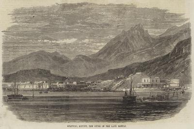 Guaymas, Mexico, the Scene of the Late Battle--Giclee Print