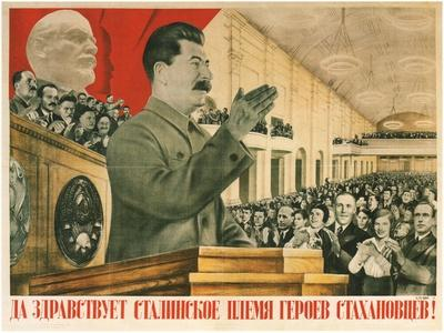Long Live Stalin´S Generation of Stakhanov Heroes!, 1936
