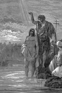The Baptism of Christ, 1st Century by Gustave Dor?