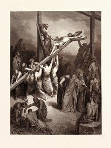The Erection of the Cross by Gustave Dore