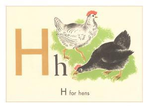 H is for Hen