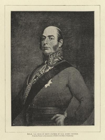H R H the Duke of Kent, Father of H M Queen Victoria--Giclee Print