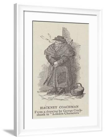 Hackney Coachman-George Cruikshank-Framed Giclee Print