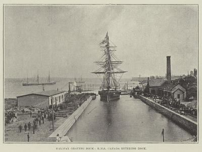 Halifax Graving Dock, HMS Canada Entering Dock--Giclee Print