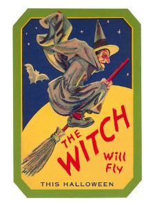 Halloween, The Witch will Fly