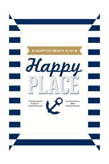 Hampton Beach, New Hampshire - Hampton Beach Is My Happy Place-Lantern Press-Art Print