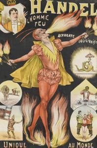 Handel, l'homme feu, acrobate, équilibriste, unique au monde