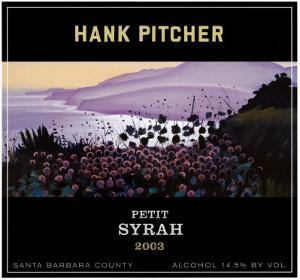 Petit Syrah, 2003 by Hank Pitcher