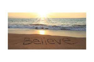 Believe Written In The Sand At The Beach by Hannamariah