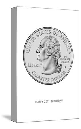 Happy 25th Birthday, Quarter