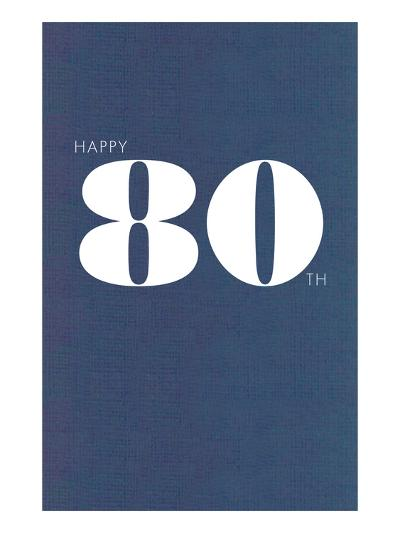 Happy 80th--Art Print